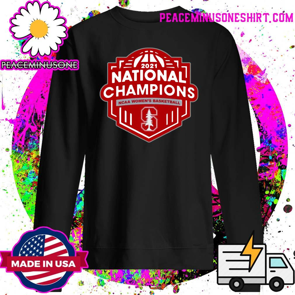 Stanford Cardinal 2021 Ncaa Women's Basketball March Madness Final Four National Champions T-s Sweater