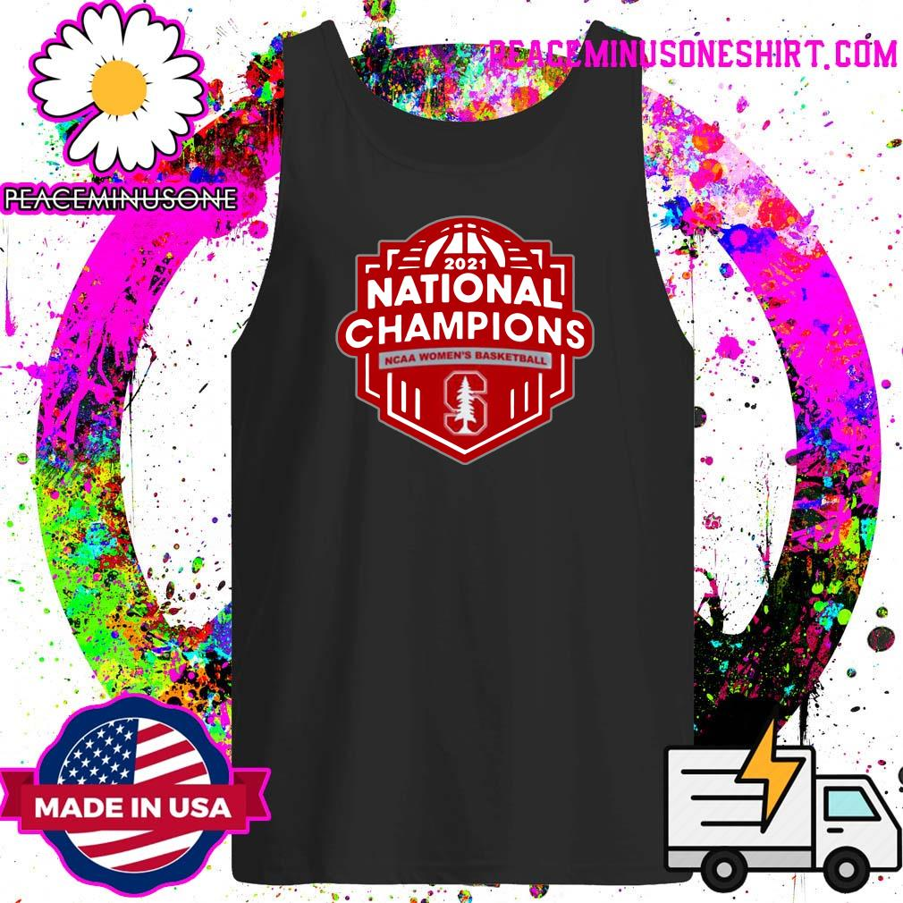 Stanford Cardinal 2021 Ncaa Women's Basketball March Madness Final Four National Champions T-s Tank-Top