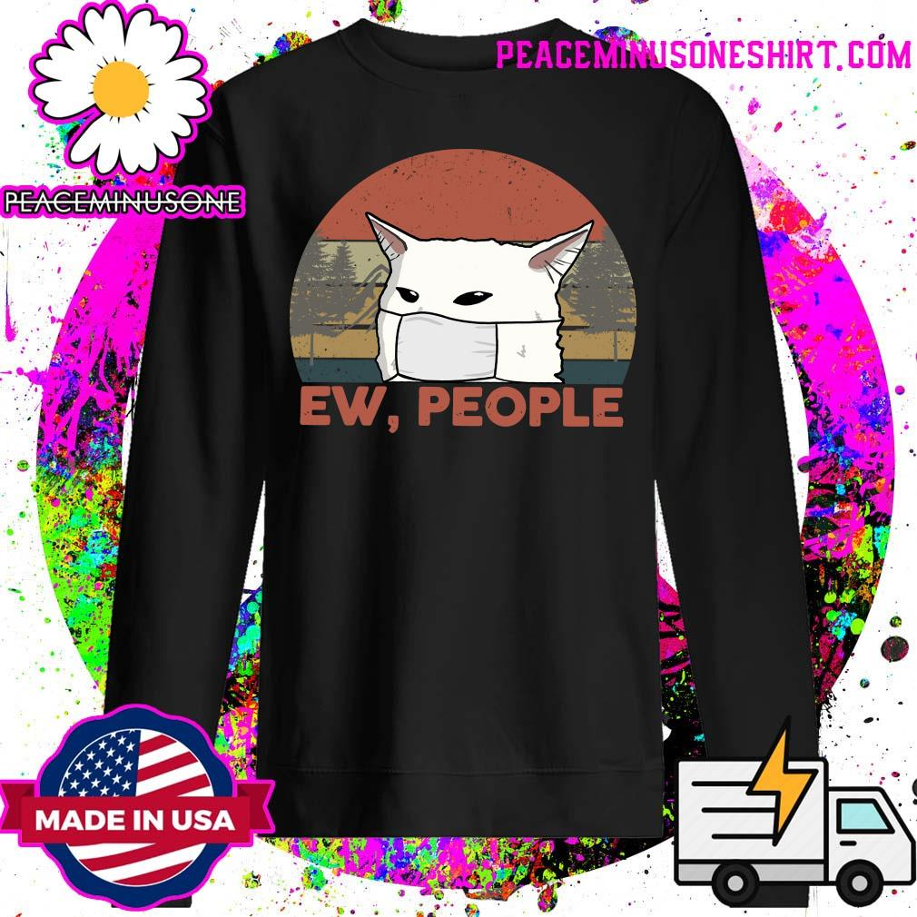 Ew People Woman Yelling Cat Mark Vintage Shirt Sweater