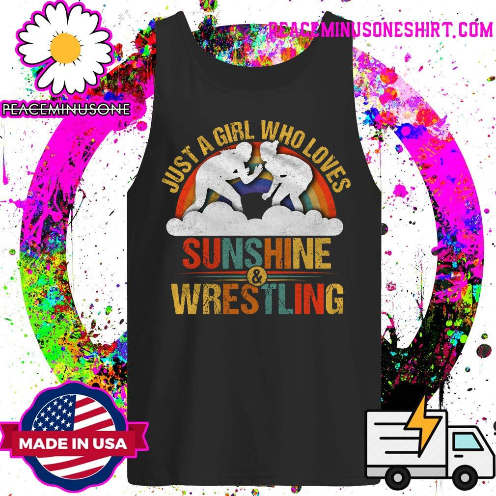 Just a girl who loves sunshine and wrestling s Tank-Top