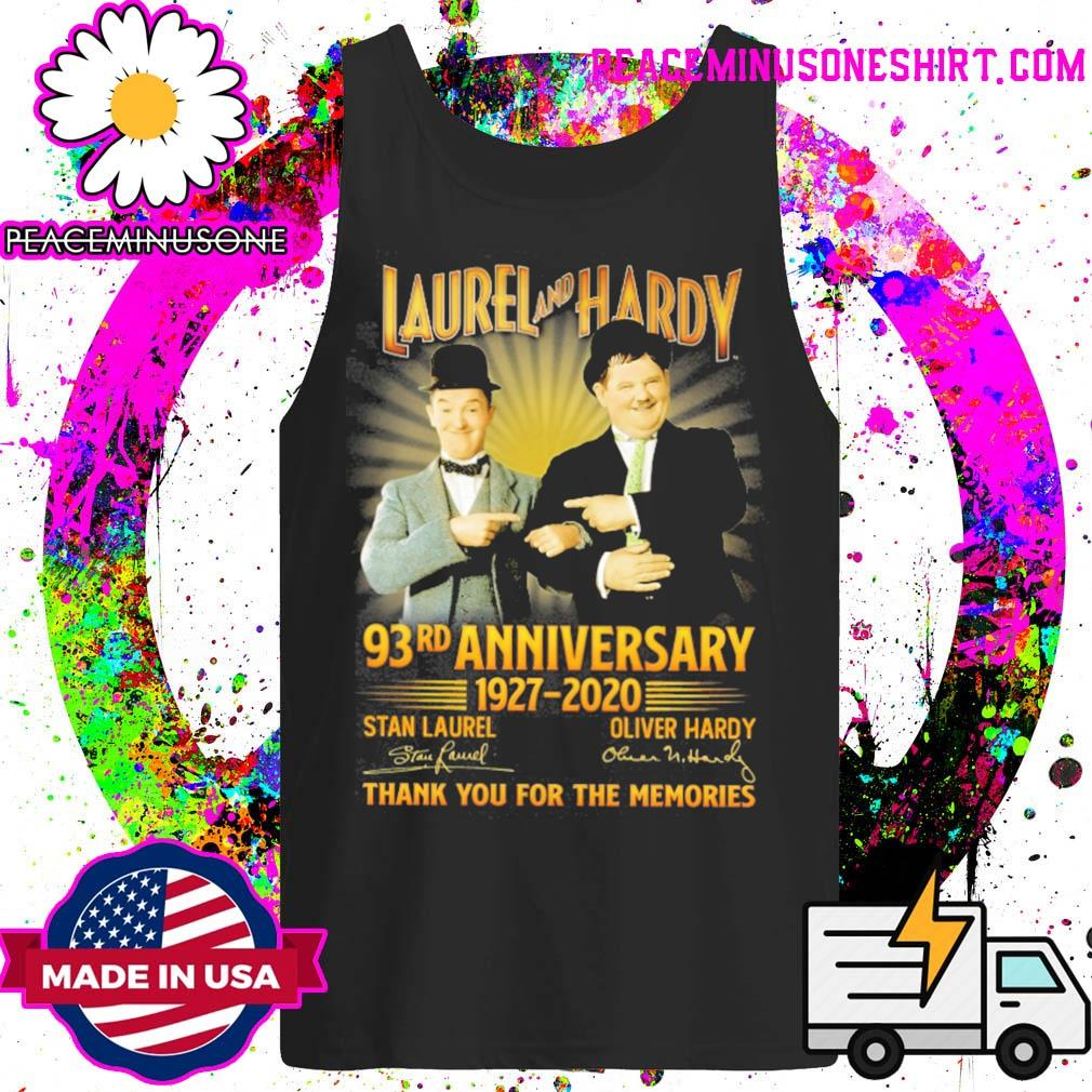 Laurel and Hardy 93rd Anniversary 1927 2020 signatures thank you for the memories s Tank-Top