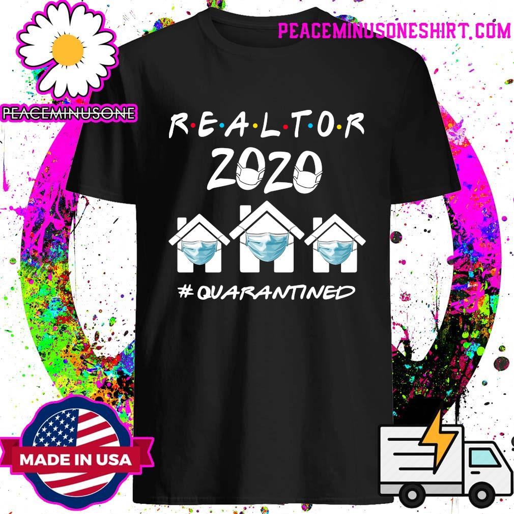 Realtor 2020 quarantine shirt