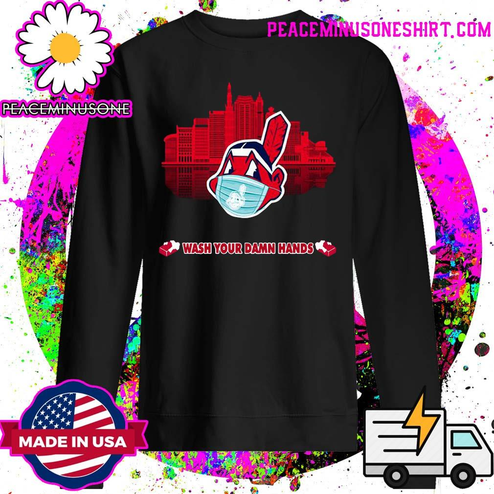 Chief Wash Your Damn Hands Shirt Sweater