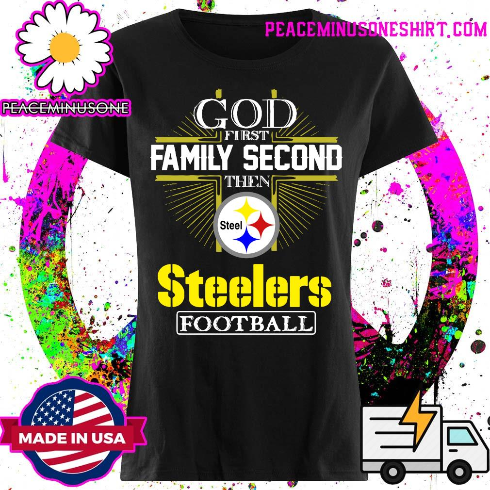 God first Family second then Pittsburgh Steelers football s Ladies