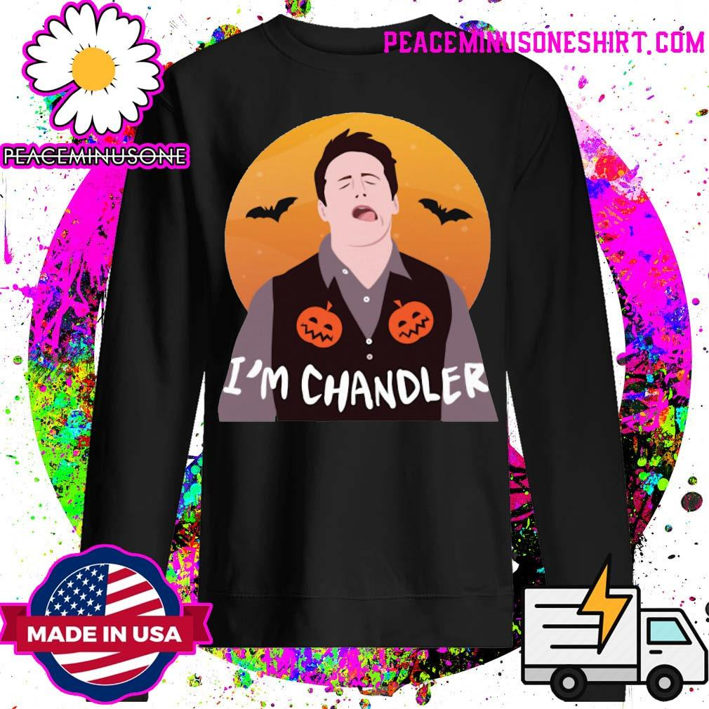 I'm chandler Halloween s Sweater