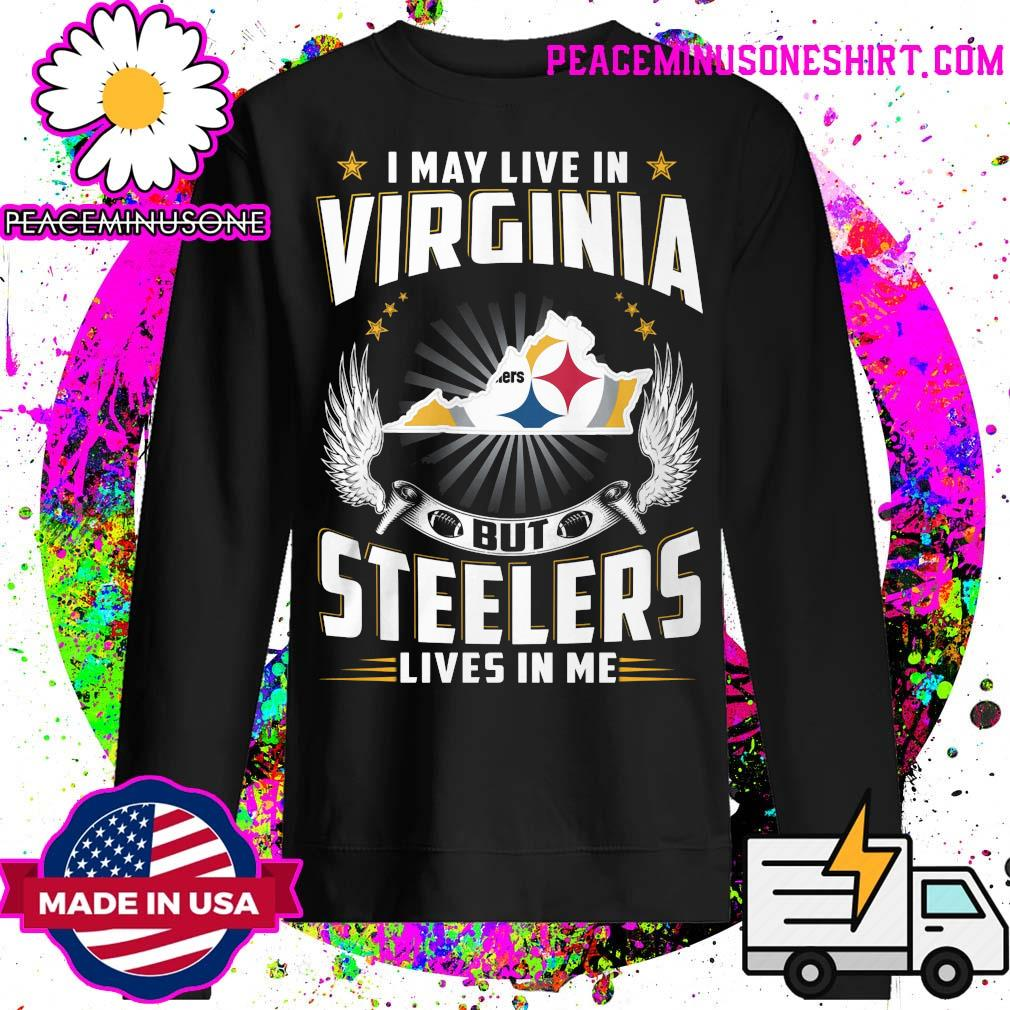 I may live in Virginia but Steelers lives in me s Sweater