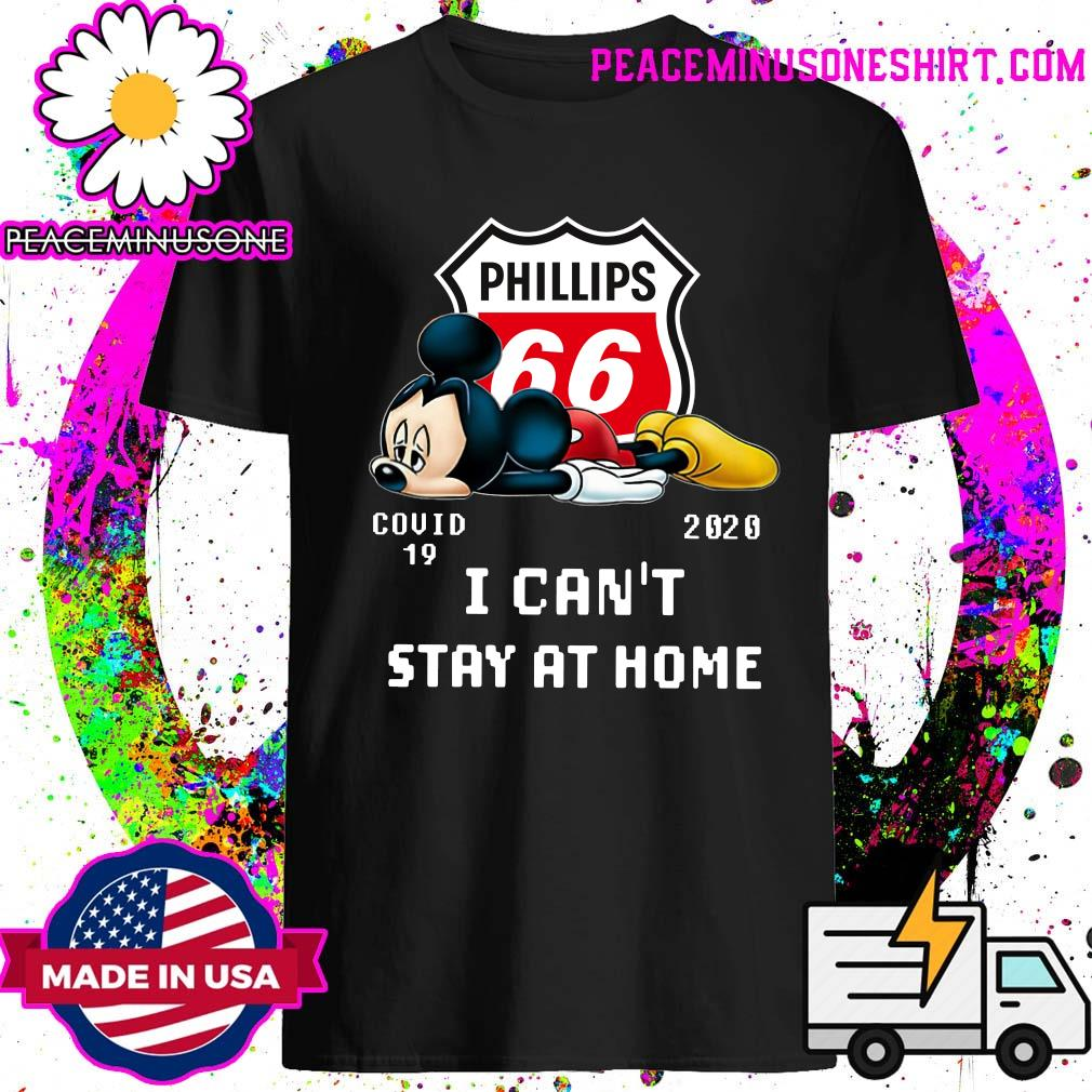 Phillips 66 Mickey Mouse Covid 19 2020 I can't stay at home shirt