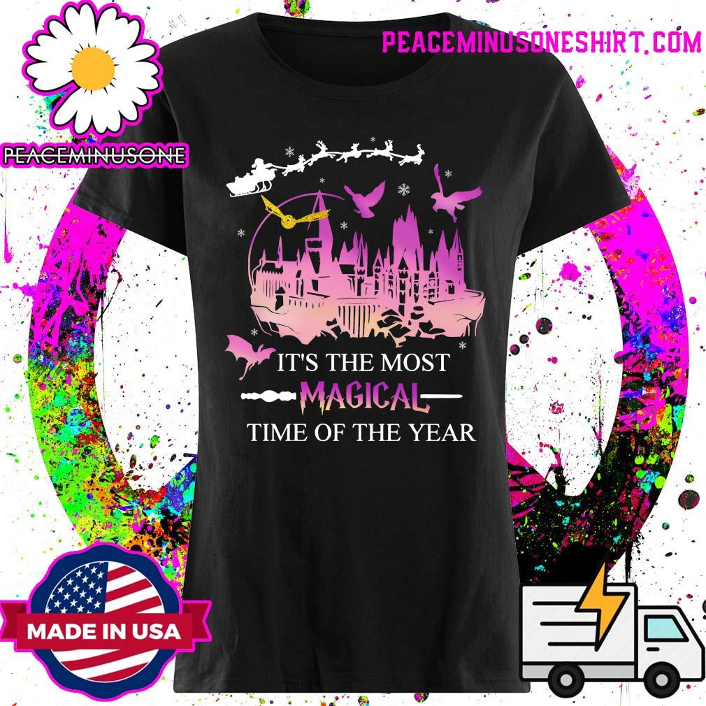It's The Most Magical Time Of The Year Shirt Ladies