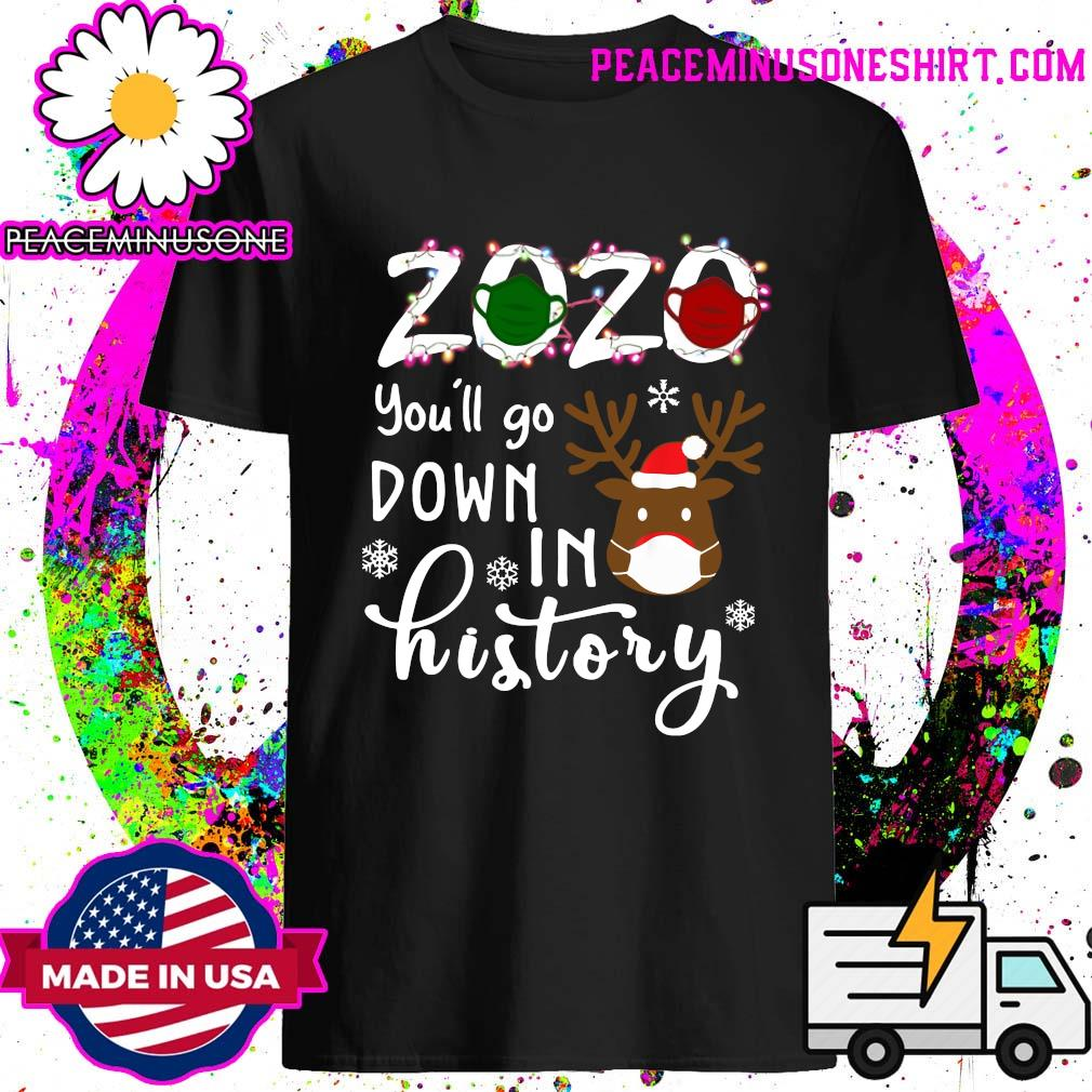 Official 2020 You_ll Go Down In History Christmas Sweatshirt