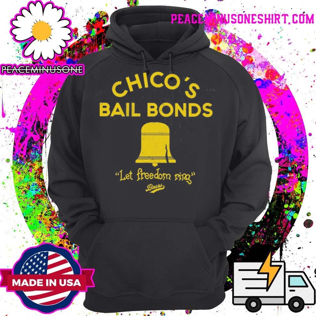 Chico's bail bonds Let freedom ring s Hoodie