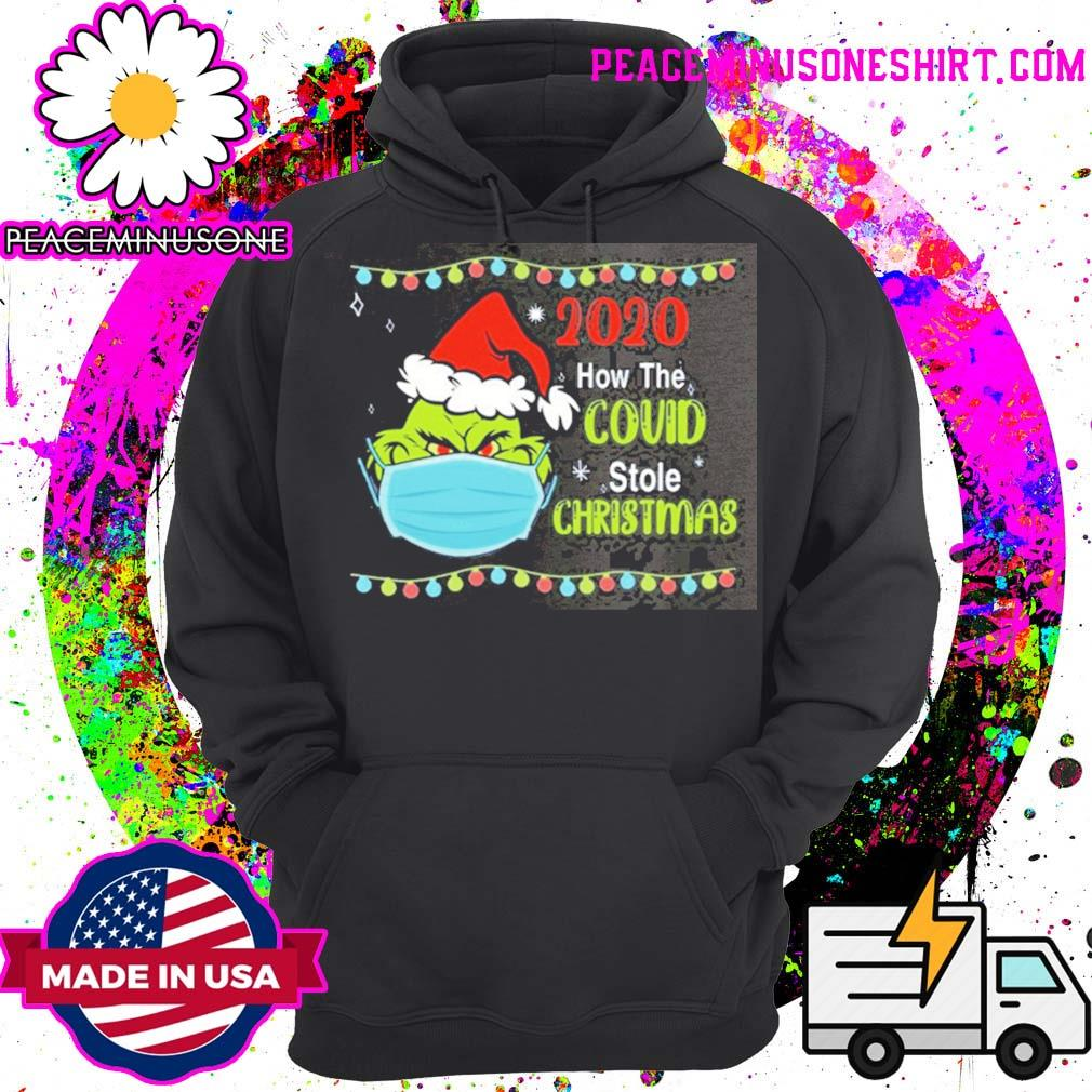Grinch 2020 how the covid stole Christmas Sweater Hoodie