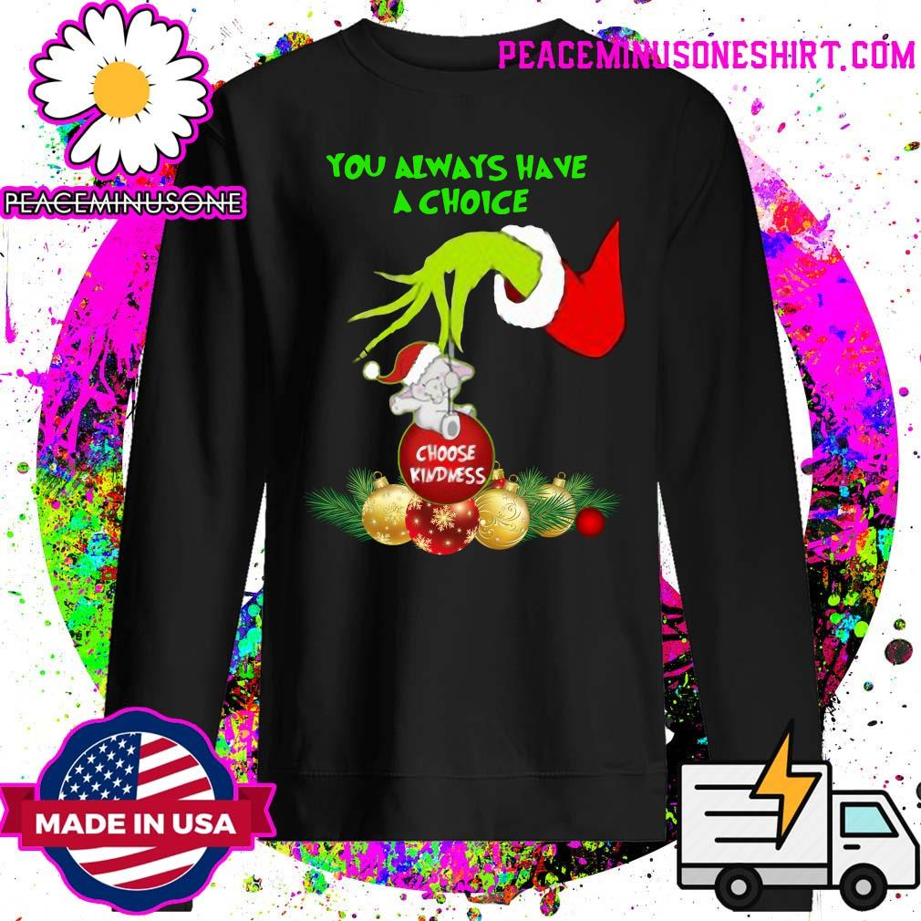 Hand Grinch Holding Ornaments Elephant Choose Kindness You ...