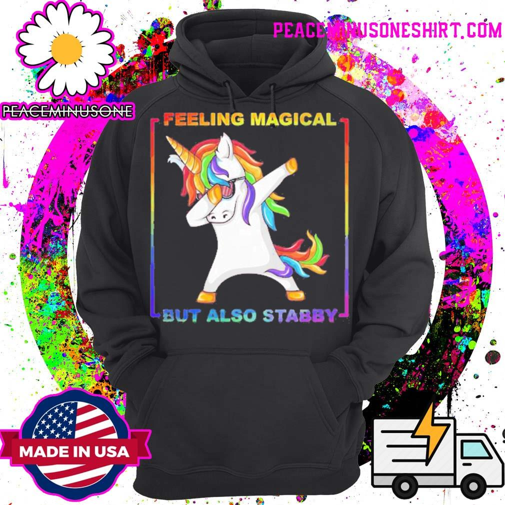 Lgbt unicorn dabbing feeling magical but also stabby s Hoodie