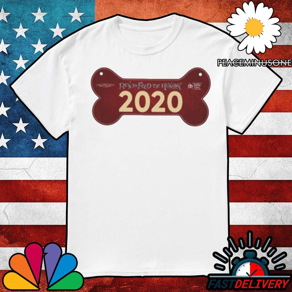 Run to feed the hungry 2020 shirt