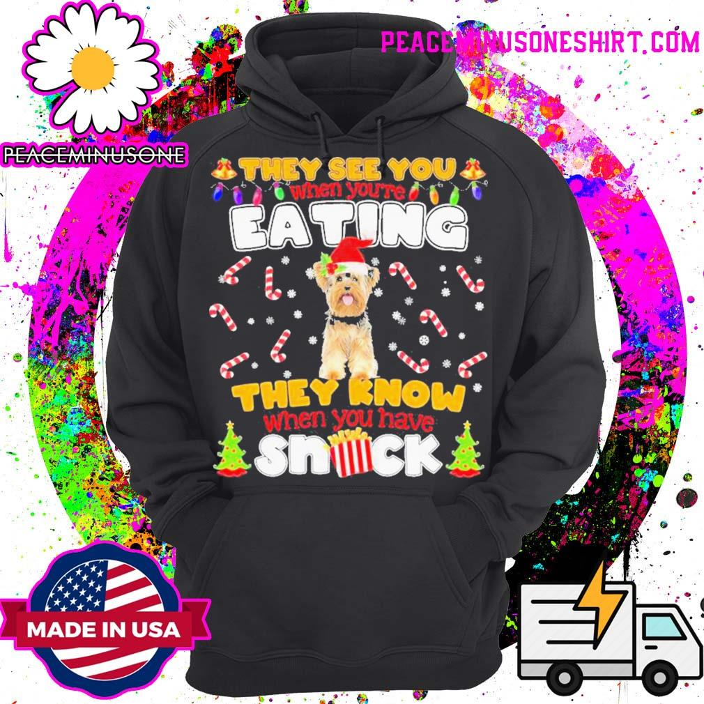 Yorkie hat santa they see you when you're eating they know when you have snack s Hoodie