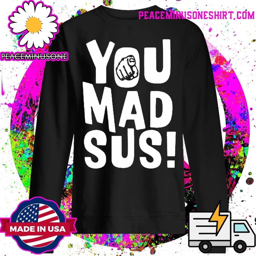 You mad sus s Sweater