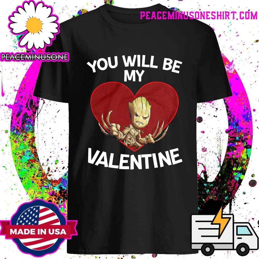 Baby Groot Heart You Will Be My Valentine Shirt