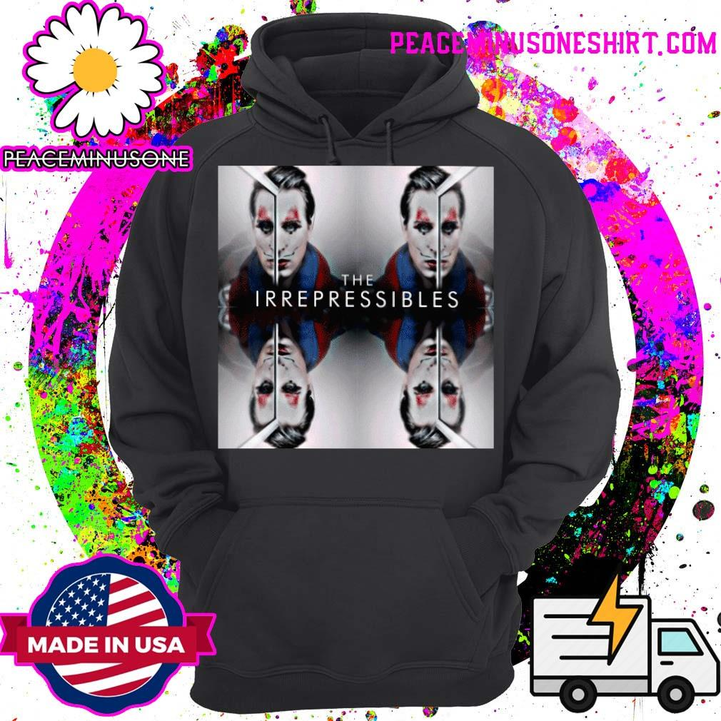 The Irrepressibles in this s Hoodie