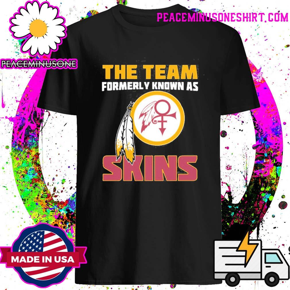 The team formerly known as Skins shirt