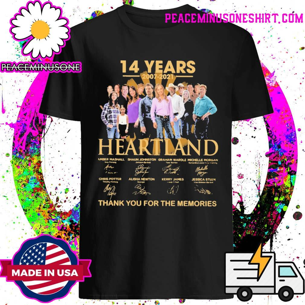 14 years 2007 2021 Heartland signatures thank you for the memories shirt