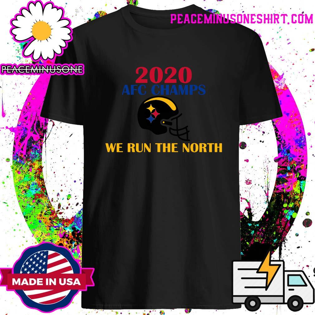 2020 Afc Champs Pittsburgh Steelers Football We Run The North Shirt