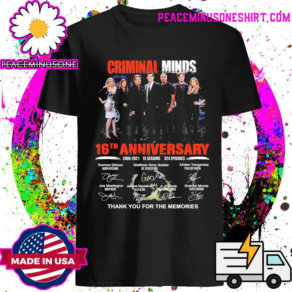 Criminal Minds 16th Anniversary 2005 2021 15 seasons 324 episodes signatures thank you for the memories shirt