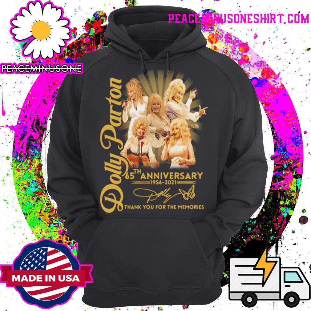 Dolly Parton 65th anniversary 1956 2021 thank you for the memories signature s Hoodie