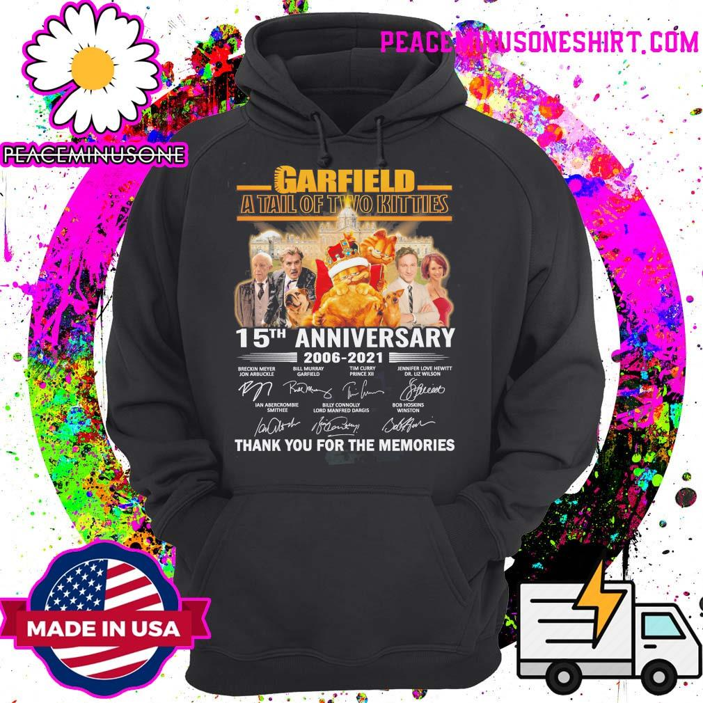 Garfield a tall of two kitties 15th anniversary 2006 2021 signatures thank you for the memories s Hoodie