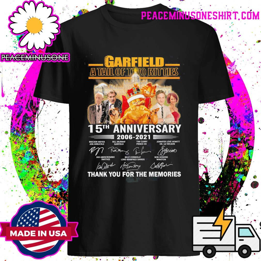 Garfield a tall of two kitties 15th anniversary 2006 2021 signatures thank you for the memories shirt