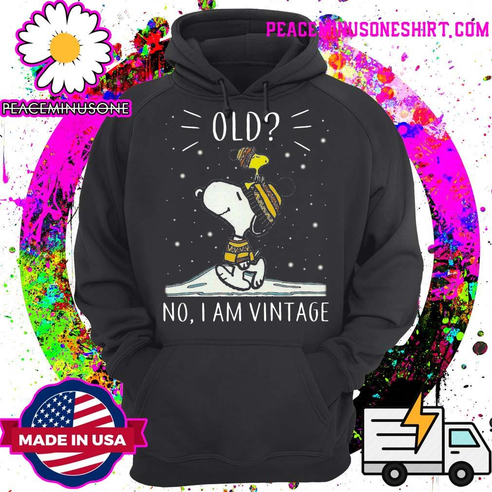 Old No I am Vintage Snoopy and WoodStock s Hoodie