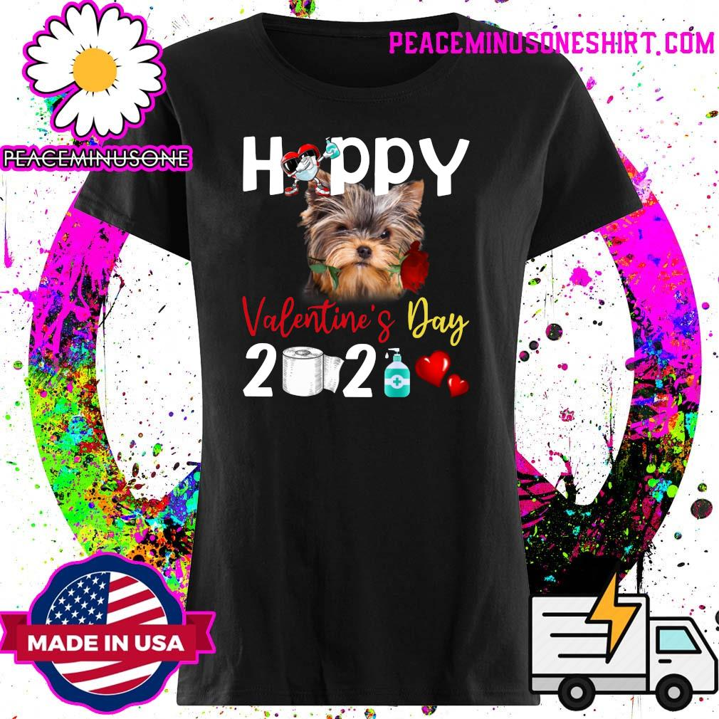 Yorkshire Terrier Happy Valentine's Day With Toilet Paper 2021 Shirt Ladies